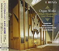 Organ Works of Bach Mendelssohn Liszt & Poulenc