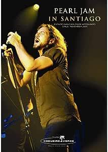 Pearl Jam - In Santiago, Chile, November 2005 [Import]