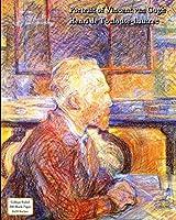 Portrait of Vincent van Gogh - Henri de Toulouse-Lautrec - Notebook Journal: College Ruled, 200 Pages, 8x10 Inches