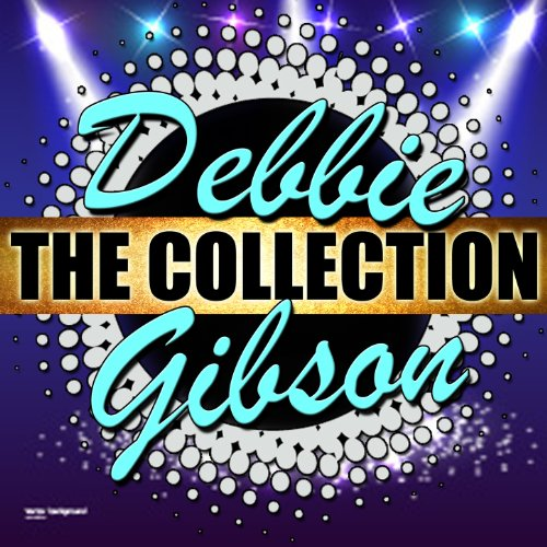 Debbie Gibson: The Collection