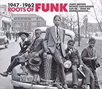 Roots of Funk 1947