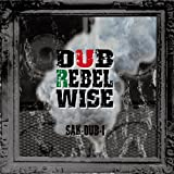 DUB REBEL WISE