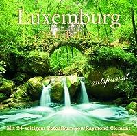 Luxemburg Entspannt by Santec Music Orchestra