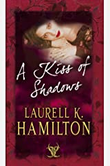 A Kiss Of Shadows: (Merry Gentry 1) (A Merry Gentry Novel) Kindle Edition