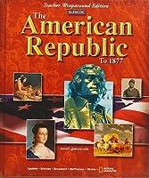 American Republic to 1877: Teacher's Wraparound Edition