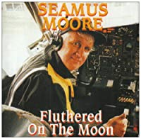 Fluthered on the Moon