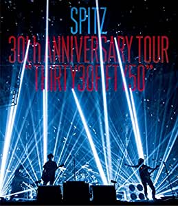 "SPITZ 30th ANNIVERSARY TOUR ""THIRTY30FIFTY50""(通常盤)[Blu-ray]"