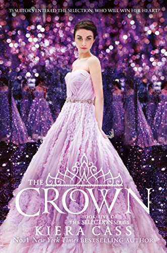 The Crown (The Selection, Book 5) (English Edition)