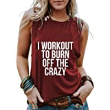 YourTops Women I Workout to Burn Off The Crazy Shirt Tank Top for Women