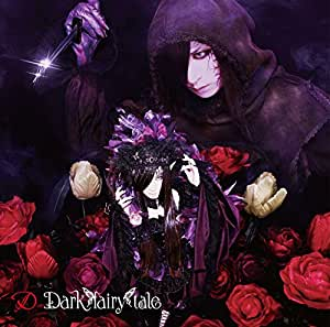 Dark fairy tale(初回限定盤A-TYPE)(DVD付)