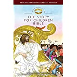 Holy Bible: New International Reader's Version: The Story for Children Bible