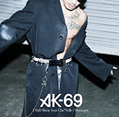 I Still Shine feat. Che'Nelle♪AK-69のCDジャケット
