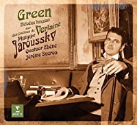 Green - Melodies francaises on Verlaine's poems (Limited Edition Casebound Deluxe) by Jerome Ducros, Quatuor Ebene Philippe Jaroussky
