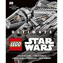 Ultimate LEGO Star Wars: Includes two exclusive prints
