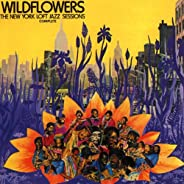 Wildflowers: The New York Loft Jazz Sessions