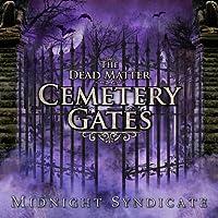 Dead Matter: Cemetery Gates