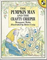 The Pumpkin Man and the Crafty Creeper (Picture Puffin S.)