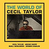 THE WORLD OF CECIL TAYLOR + 3