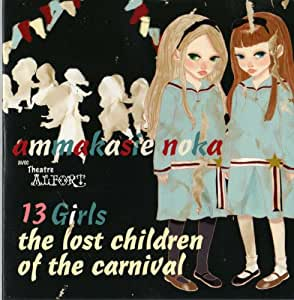 13 Girls The Lost Children Ofthe Carnival