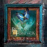 Return to Forever: Returns
