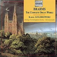 Brahms:Complete Organ Works
