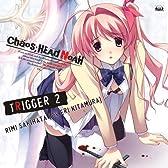 CHAOS;HEAD 〜TRIGGER 2〜 咲畑梨深(cv.喜多村英梨)