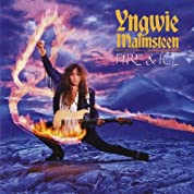 Fire & Ice(Yngwie Malmsteen/Noble Rot)
