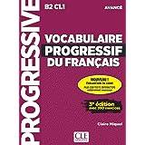 Vocabulaire progressif du francais - Nouvelle edition: Niveau avance (B2-C