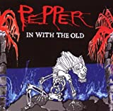 In With the Old [Import, From US] / Pepper (CD - 2004)