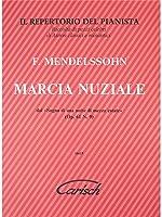 Felix Mendelssohn: Marcia Nuziale. Partitions pour Piano
