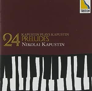 カプースチン:24の前奏曲