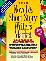 1998 Novel & Short Story Writer's Market: 2,200 Places to Sell Your Fiction (Serial)