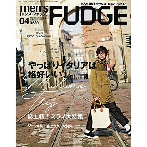 men'sFUDGE 2017年4月号 (メンズファッジ)