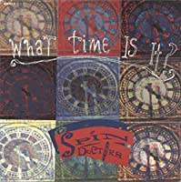 "What Time Is It? - Spin Doctors 7"" 45"