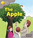 Oxford Reading Tree: Stage 1: Biff and Chip Storybooks: the Apple