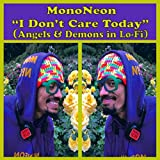 I Don't Care Today (Angels & Demons in Lo?-?fi) [Explicit]