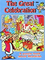 The Great Celebration: A Puzzle Book About Hezekiah (Puzzle & Learn)