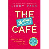 The 24-Hour Cafe: The new uplifting story of friendship, hope and following your dreams from the Sunday Times bestseller