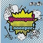 Wooooper!Looooper!(在庫あり。)