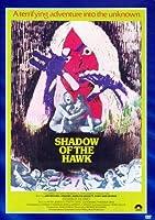 Shadow of the Hawk [DVD]