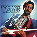 Eric Clapton<br />Live In '85 (2CD)