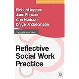Reflective Social Work Practi