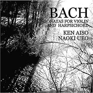 BACH:ヴァイオリンとチェンバロのためのソナタ