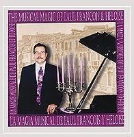 Musical Magic of Paul Francois & Heloise-La Magia