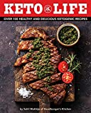 Keto Life: Over 100 Healthy and Delicious Ketogenic Recipes 画像