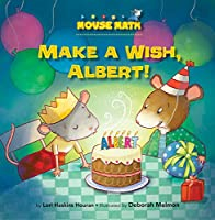 Make a Wish, Albert! (Mouse Math)