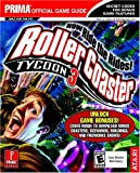 Rollercoaster Tycoon 3: Prima's Official Strategy Guide (Prima's Official Game Guide)