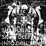 Sharp Blade Sinks Deep Into Dull Minds