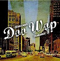 Vol. 2-Chicago Doo Wop