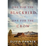 One for the Blackbird, One for the Crow: A Novel